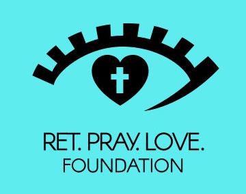 Ret Pray Love Foundation